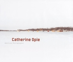 Catherine Opie: American Photographer