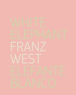 Franz West: White Elephant