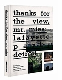 Home Sweet Architectural Masterpiece: Thanks for the View, Mr. Mies Featured in The New York Times