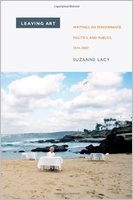 Suzanne Lacy : Leaving Art