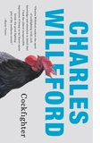 Chapter One of Cockfighter by Charles Willeford