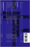 Triple Canopy: Invalid Format: An Anthology of Triple Canopy, Vol. 2
