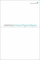 Andre Gorz: Critique of Economic Reason