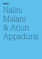 Nalini Malani & Arjun Appadurai: The Morality of Refusal