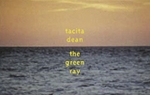 Tacita Dean: The Green Ray