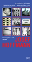 Josef Hoffmann: Architecture Guide