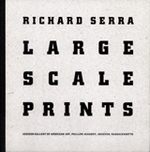 Richard Serra: Large Scale Prints By Richard Serra