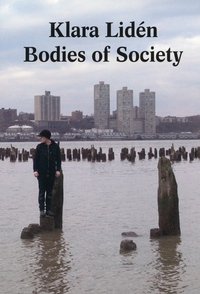 Klara Lid�n: Bodies of Society