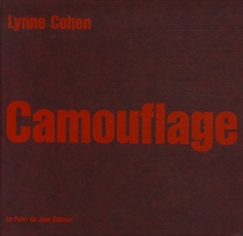 LYNNE COHEN - CAMOUFLAGE