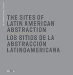 The Sites of Latin American Abstraction