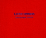 Laurie Simmons: Photographs 1978/79