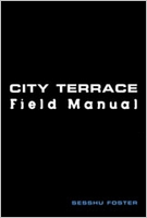 City Terrace Field Manual