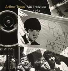 Arthur Tress: San Francisco 1964