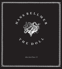Hans Bellmer: The Doll