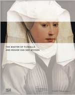 The Master of Fl�malle and Rogier van der Weyden