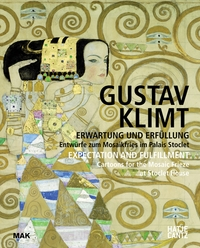 Gustav Klimt: Expectation and Fulfillment