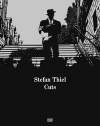 Stefan Thiel: Cuts