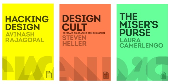 DesignFile will feature a wide range of books, from short, text-only works to full-length illustrated publications. The first three titles to be released in the series on February 1st, 2013, are Design Cult by Steven Heller, The Miser