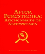 After Perestroika: Kitchenmaids Or Stateswomen