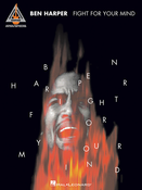 "Ben Harper ""Fight For Your Mind"" Songbook"