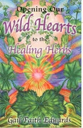 Opening Our Wild Hearts to the Healing Herbs