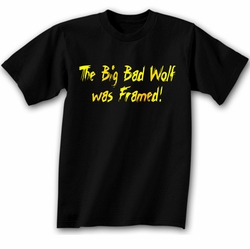 Wolf Shirt Funny The Big Bad Wolf Was Framed Black Tee T-shirt