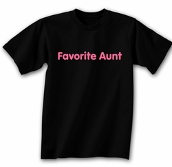 Funny Shirt Favorite Aunt Black Tee Shirt