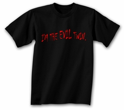 Funny Shirt I�m The Evil Twin Black Tee Shirt