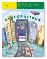 Image of A World of Mathematics: Activities for Grades 4, 5, & 6 using TI-15 (TI Explorations Series)