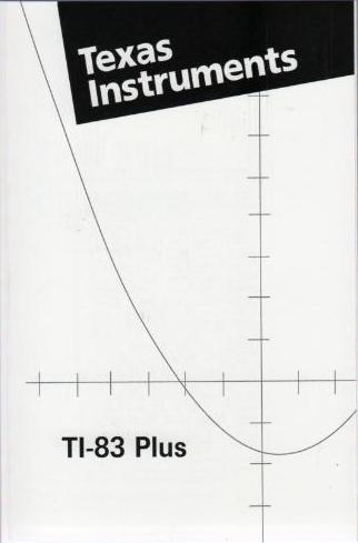 Image of Texas Instruments TI-83 Plus??Calculator Owner's Manual