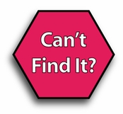 Can't Find It?