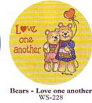 INSPIRATIONAL TEDDY BEAR STICKER LOVE ONE ANOTHER