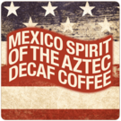 Patriotic Decaf Mexico 'Spirit of the Aztec' Coffee