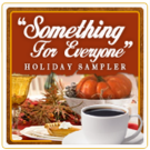 Something For Everyone Sampler