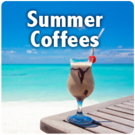 Summer Coffees