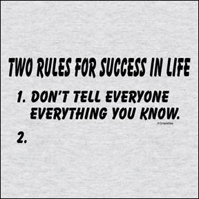 Two Rules for Success Funny T-shirt