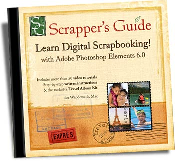 Learn Digital Scrapbooking  with  Adobe® Photoshop® Elements 6