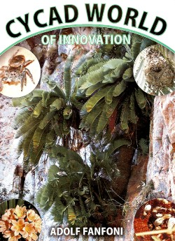 """<b>Cycad World -- <br><font color=""""blue"""">The Best Cycad Owner's Manual We've Ever Seen</font color=""""blue""""><br>Over 350 Pages of Valuable Information</b>"""