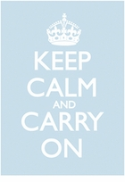 Keep Calm and Carry On Poster Sky Blue