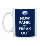 Now Panic and Freak Out Mug