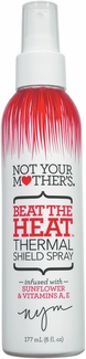 Not Your Mother's Beat The Heat - Thermal Shield Spray
