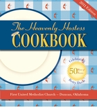 The 2011 Heavenly Hostess Cookbook - 5th Edition