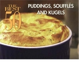 Best 50 Puddings & Souffles Cookbook