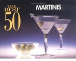 Best 50 Martinis Cookbook
