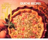 Best 50 Quiche Recipes Cookbook