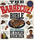 Steven Raichlen's The Barbeque Bible Cookbook