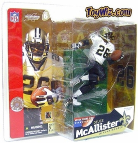 McFarlane Toys NFL Sports Picks Series 6 Action Figure Deuce McAllister (New Orleans Saints) White Jersey with No Eye Black Variant