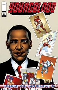 Image Comic Books Youngblood #8 [1ST PRINTING] with Barack Obama Cover