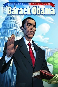 Comic Book Barack Obama The Road To The White House #1 BLOWOUT SALE!
