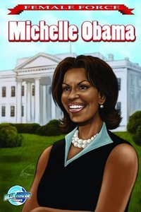 Female Force Comic Book Michelle Obama #1